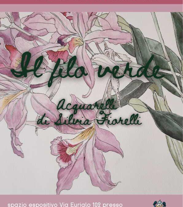 Il Filo Verde. Acquarelli di Silvia Fiorelli